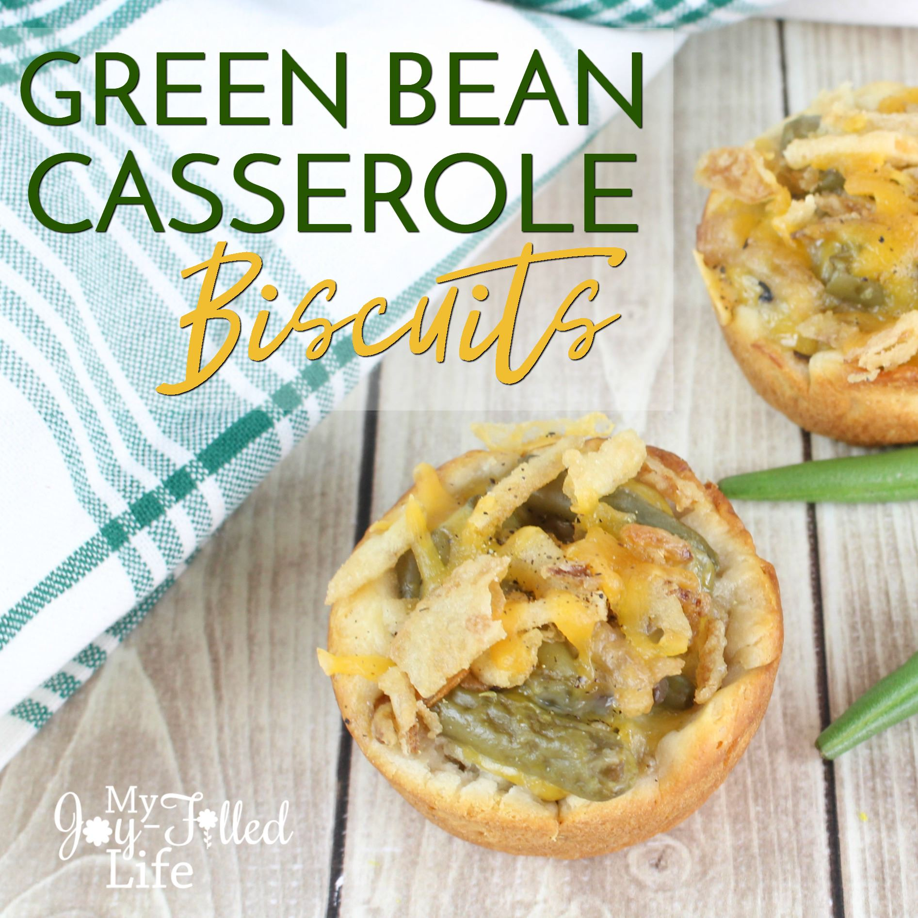 Green Bean Casserole Biscuits